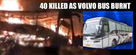 Bangalore to Hyderabad Bus fire accident, 40 people dead - Jabbar Travels - TheAPNews | TheAPNews | Scoop.it