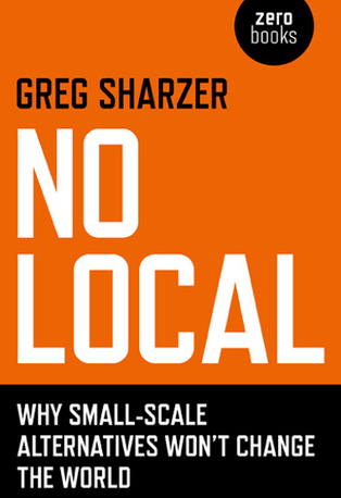 The Contradictions of Localism - Socialist Project | Create your first Topic | Scoop.it