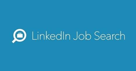 Linkedin propose de chercher un nouvel emploi sans alerter votre employeur actuel | Référencement internet | Scoop.it