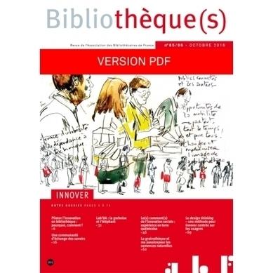 La revue Bibliothèques d'octobre 2016 : Innover (version PDF) | Coopération, libre et innovation sociale ouverte | Scoop.it