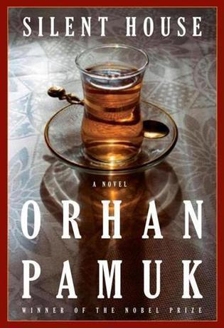 'Silent House' by Orhan Pamuk - Boston Globe | Orhan Pamuk | Scoop.it