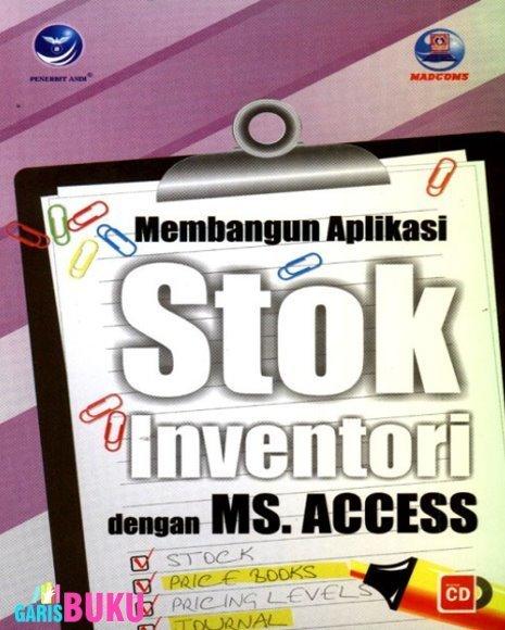 Membangun Aplikasi Stok Inventori Dengan MS.ACCESS   KatalogBukuOnline   Scoop.it
