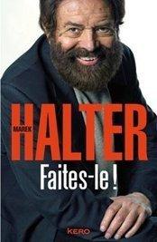 "L'Association France-Israël met en avant ""Faites-le!""   Marek Halter   Scoop.it"