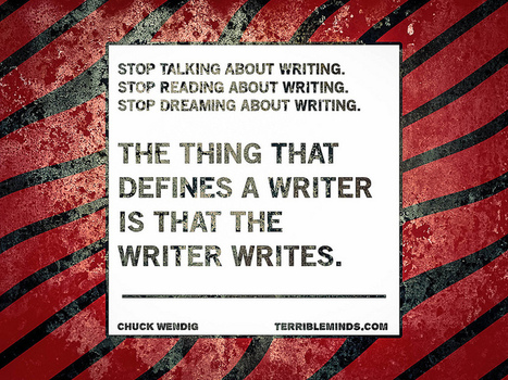 """Shut Up And Write (Or: """"I Really Want To Be A Writer, But..."""") 