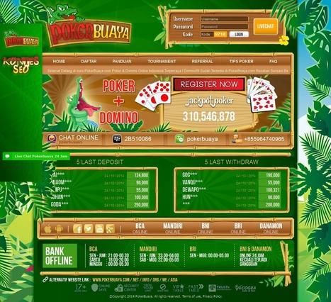 PokerBuaya.com Agen Judi Poker, Domino Online Indonesia Terpercaya   Situs Agen Texas Poker Online Indonesia Terpercaya   Scoop.it