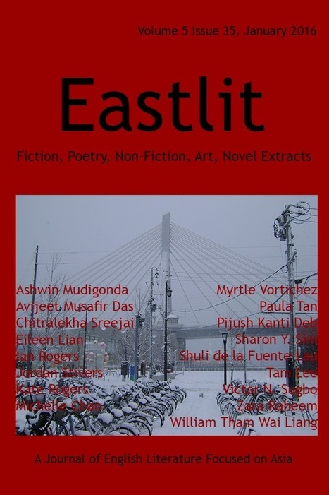 Eastlit January 2016: Asian Literature. Poetry. Fiction, Art. | English Literature and Art in East & South East Asia | Scoop.it