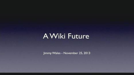Internetdagarna 2013 - Jimmy Wales - FKDV | Folkbildning på nätet | Scoop.it