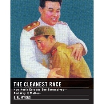 The Cleanest Race | North Korea | Scoop.it