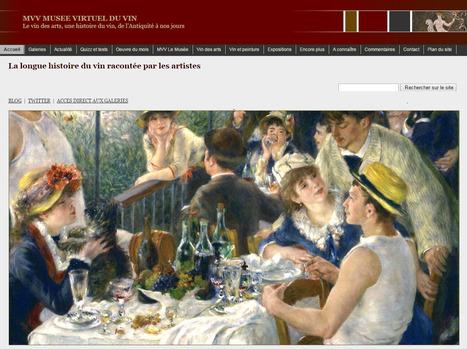 MVV - Musée Virtuel du Vin -Le vin des arts, une histoire du vin, de l'Antiquité à nos jour | Vin, Culture & Société : articles, conférences, dossiers... en ligne | Scoop.it