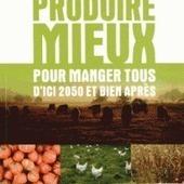 Agroécologie : qui sème bien nourrit bien   Chimie verte et agroécologie   Scoop.it