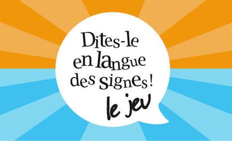 « Dites-le en langue des signes », lancement d'une campagne de financement participatif - Ludovia Magazine | Clic France | Scoop.it