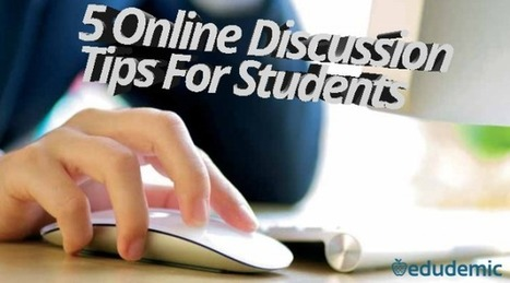 5 Online Discussion Tips For Students | Innovation pour l'éducation : pratique et théorie | Scoop.it