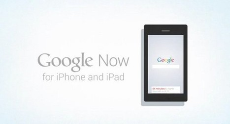 Google Now for iOS video leaked | TechnoBOL | Scoop.it