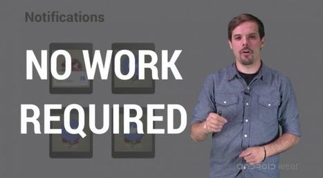Android Wear : Google explique sa philosophie en vidéo - Frandroid | Linux en FR et autres amusements... | Scoop.it