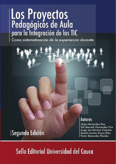 Los Proyectos Pedagógicos de Aula para la integración de las #TIC: Como sistematización de la experiencia docente   Educacion, ecologia y TIC   Scoop.it