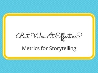 The ROI of Storytelling: Measuring Effectiveness | Digital Brand Marketing | Scoop.it