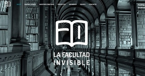 e-learning , conocimiento en red: La Facultad Invisible. & I Encuentro @LFinvisible [video].. Think Thank Universidad #HIgherED | Educación a Distancia y TIC | Scoop.it