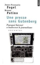 Les dix tâches du journaliste sans Gutenberg par Bruno Patino | MédiaZz | Scoop.it