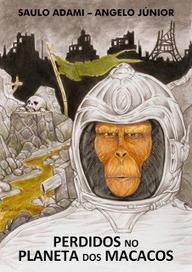 Mensagens do Hiperespaço: Perdidos no planeta dos macacos | Ficção científica literária | Scoop.it