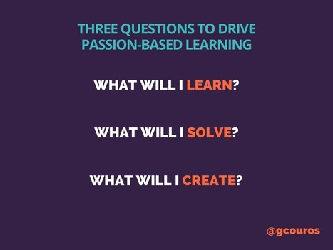 3 Questions to Drive Passion Based Learning | Learning & Mind & Brain | Scoop.it