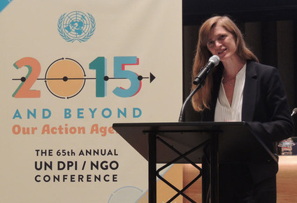 Conference Opening Session: Ambassador Samantha Power on crafting an effective development agenda | NGOs in Human Rights, Peace and Development | Scoop.it