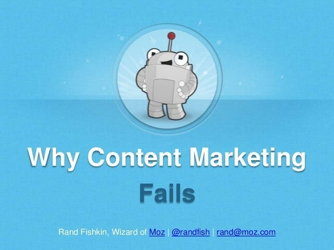 Why Content Marketing Fails (and what to do abo...