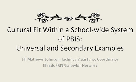 PBIS and Culturally Diverse Schools | Positive Behavior Interventiom and Suport | Scoop.it