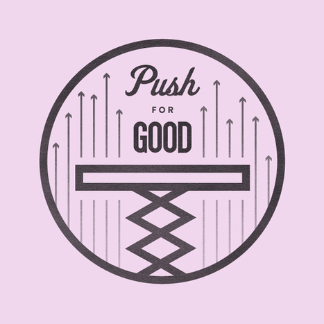Push for Good: This Week | Living | Scoop.it