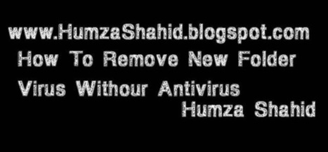 How To Remove Virus Without Antivirus In Urdu | Hindi | Humza Shahid|Learn Softwares In Urdu | Huzma Shahid~ Learn Free Softwares In Urdu | Scoop.it