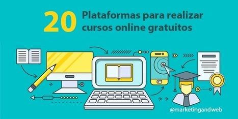 20 Plataformas para realizar cursos online gratuitos | Cómo aprender en la era 2.0 | Scoop.it