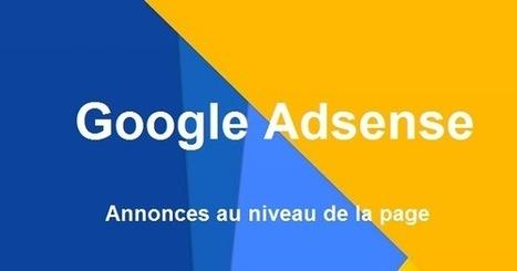 Google Adsense lance les Annonces au niveau de la page sur mobile | Référencement internet | Scoop.it