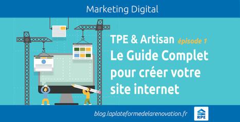 Le guide complet pour créer et optimiser son site artisan TPE | Transformation digitale du BTP | Scoop.it