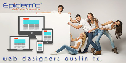 The significance of Web Designer TX | Epidemic SEO | Scoop.it