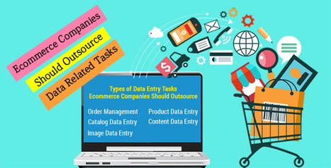Ecommerce Companies Should Outsource Data Related Tasks | Typing Services | Scoop.it