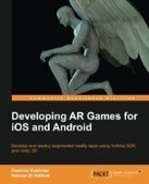 Developing AR Games for iOS and Android - PDF Free Download - Fox eBook | hello | Scoop.it