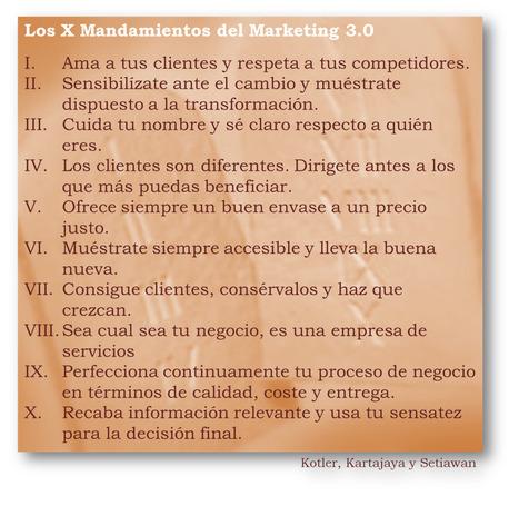 Marketingement: Los 10 Mandamientos del Marketing 3.0 | Marketing estratégico | Scoop.it