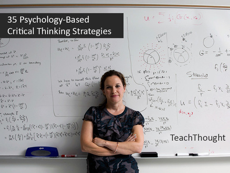 35 Psychology-Based Learning Strategies For Deeper Learning | EdumaTICa: TIC en Educación | Scoop.it