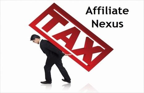 Three More States Add Affiliate Nexus Tax   emediabuz   Scoop.it