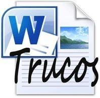 Trucos para Microsoft Word, utilidades, curiosidades y secretos | MSI | Scoop.it