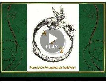 Associação Portuguesa de Tradutores | Conversas sobre TRADUÇÃO | Scoop.it