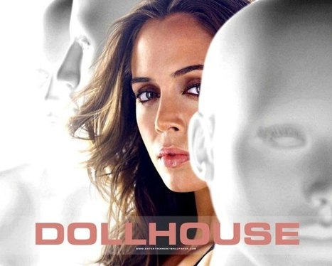 My Newest TV Addiction: Dollhouse | Latest Fashion | Scoop.it