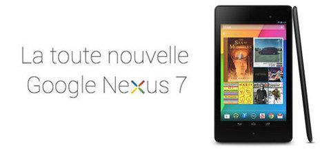 Nouvelle tablette Android Nexus 7 de Google | Actualité des Tablettes Android™ | Scoop.it