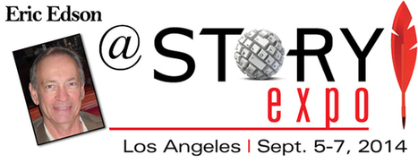Eric Edson To Provide Scriptwriting Tips At Story Expo 2014 | Business Talks | Scoop.it