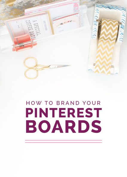How to Brand Your Pinterest Boards | Pinterest | Scoop.it