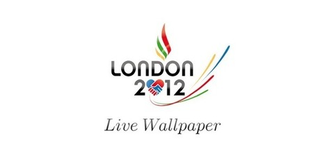 London 2012 Live Wallpaper - Applications Android sur Google Play | Best of Android | Scoop.it