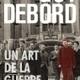 A chacun son Debord ? (en direct du Salon du Livre ) - Idées - France Culture | Le BONHEUR comme indice d'épanouissement social et économique. | Scoop.it