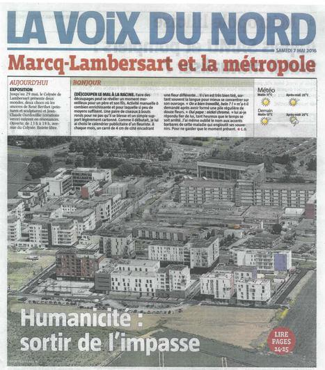 Humanicité : sortir de l'impasse | Article dans la Voix du Nord du 7 mai 2016 | Université Catholique de Lille | Scoop.it
