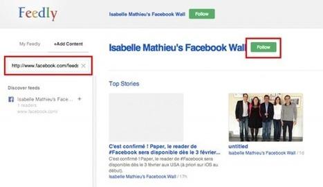Comment s'Abonner au Flux RSS de n'Importe Quelle Page Facebook ? | François MAGNAN  Formateur Consultant | Scoop.it