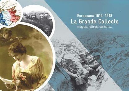 BnF - La Grande Collecte – Europeana 1914 -1918 | France | Scoop.it