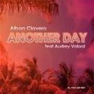 Découverte: 'Another Day' d'Alban Clavero featuring Audrey Valorzi ! (Video) | cotentin webradio Buzz,peoples,news ! | Scoop.it